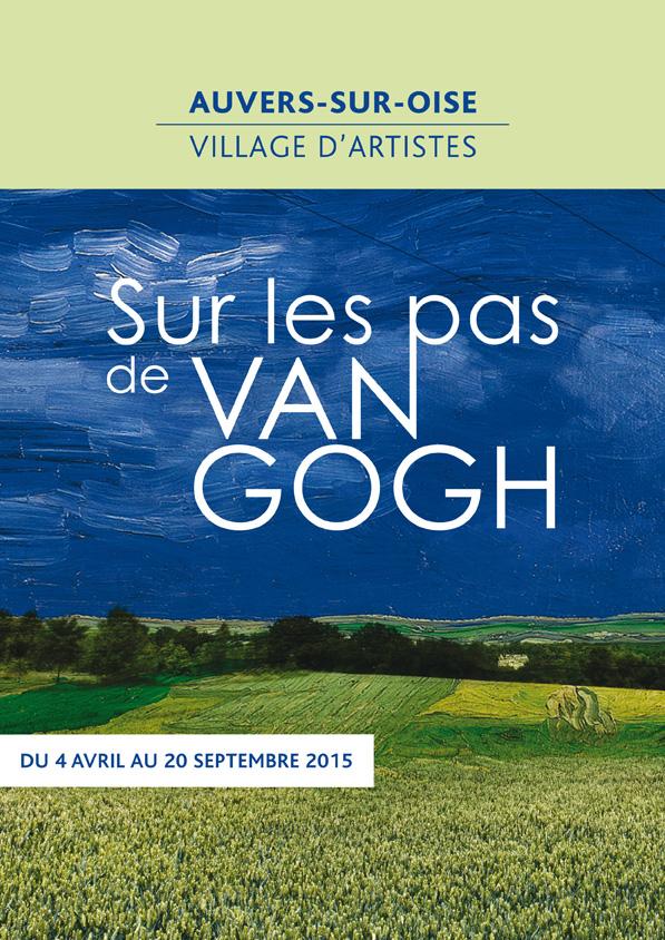 L'Affiche de la Saison culturelle 2015 Sur les pas de Van Gogh